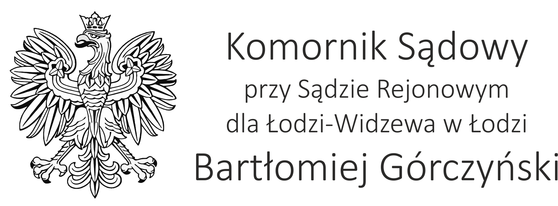 Kancelaria komornicza | Komornik Górczyński Sąd rejonowy dla Łodzi Widzewa